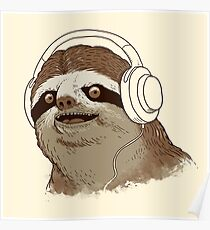 What is a sloths favourite music? Poster