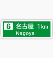 Nagoya, Road Sign Japan  Sticker