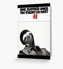 One Slothed Over the Cuckoo's Nest Greeting Card