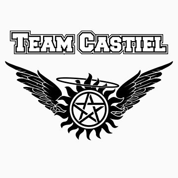 Team Castiel  by HarmonyByDesign