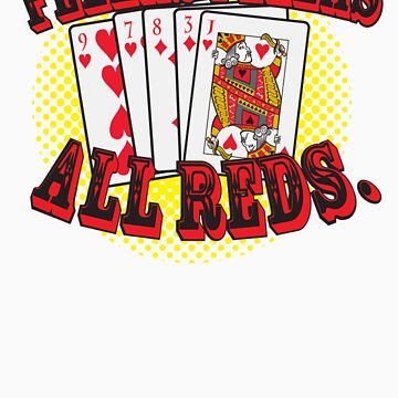 Oceans' 11 all red winning hand.  by Brantoe