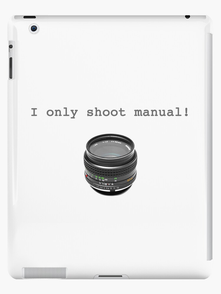 """I Only Shoot Manual"" T-Shirt, vintage manual lens 50mm by hangingpixels"
