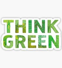 Think Green Awareness - Happy quote Sticker