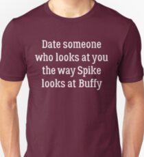 Date Someone Who - Spike & Buffy Unisex T-Shirt