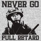 Never Go Full! by Graphix247