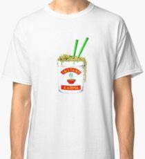 Instant Karma  Classic T-Shirt