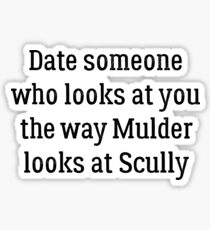 Date Someone Who -  Mulder & Scully Sticker