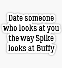 Date Someone Who - Spike & Buffy Sticker