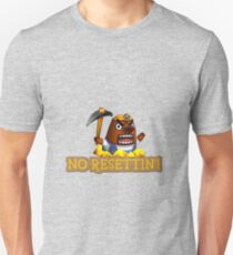 No Resettin'! T-Shirt