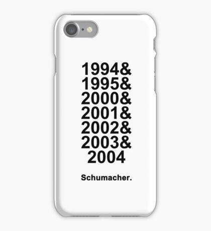 Schumacher Years (black text) iPhone Case/Skin