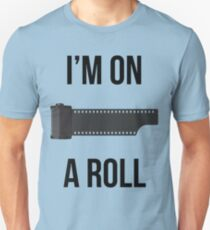 I'm on a Roll T-Shirt