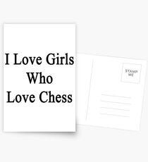 I Love Girls Who Love Chess Postcards