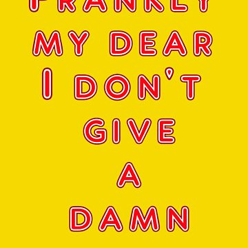 Gone With The Wind - Frankly My Dear I Don't Give A Damn by scatman