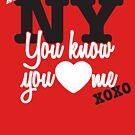 You Know You Love Me - XOXO by jaxrobyn
