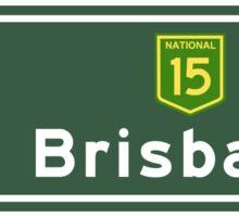 Brisbane, Road Sign, Australia Sticker
