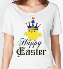 ㋡♥♫Happy Easter Blue Eyed Irish King Chicken Clothing & Stickers♪♥㋡ Women's Relaxed Fit T-Shirt