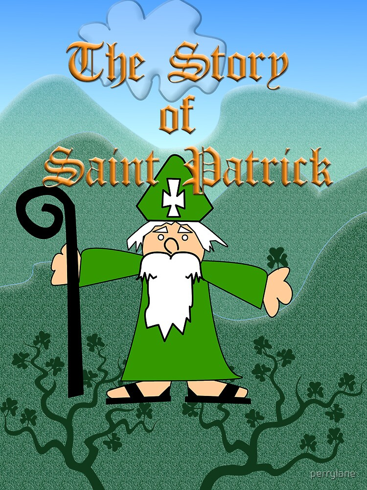 Story of Saint Patrick T - Shirt 001 by Paul Woods
