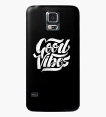 Good Vibes - Feel Good T-Shirt Design Case/Skin for Samsung Galaxy