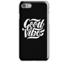Good Vibes - Feel Good T-Shirt Design iPhone Case/Skin