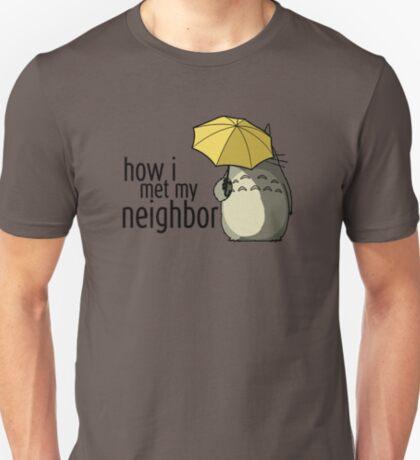 How I Met My Neighbor T-Shirt