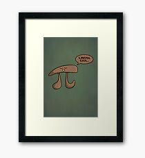 I am Pi Framed Print