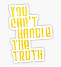 A Few Good Men - You Can't Handle The Truth Sticker