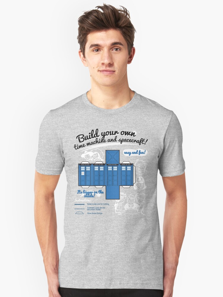 Build your own time machine and spacecraft! Unisex T-Shirt Front