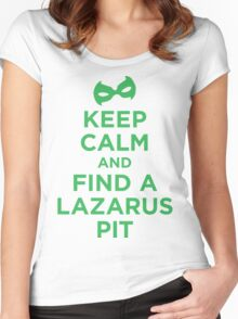 Keep Calm and Find a Lazarus Pit (GL) Women's Fitted Scoop T-Shirt