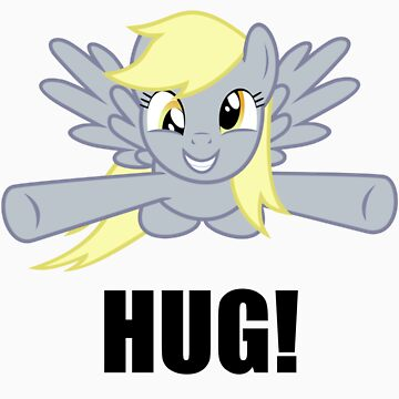 Derpy Wants A Hug! by Spritesup