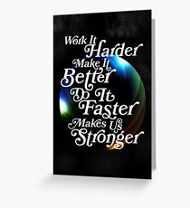Harder, Better, Faster, Stronger Greeting Card