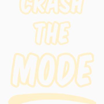 Crash the Mode - Version 2 by carmencaboodles
