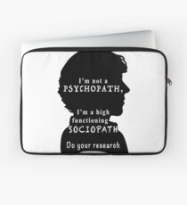 I'm a high functioning sociopath Laptop Sleeve
