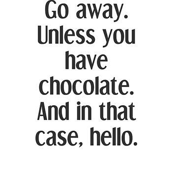 Chocolate. by TeddyPleb