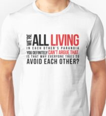 We're are all living_version 2 T-Shirt