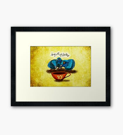 WHAT MY COFFEE SAYS TO ME SEPTEMBER 30 2015 Framed Print
