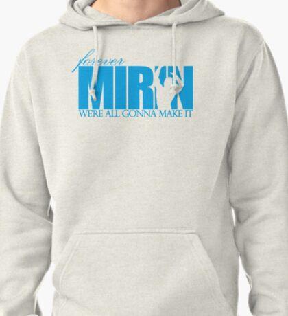 Forever Mirin (version 1 blue) T-Shirt
