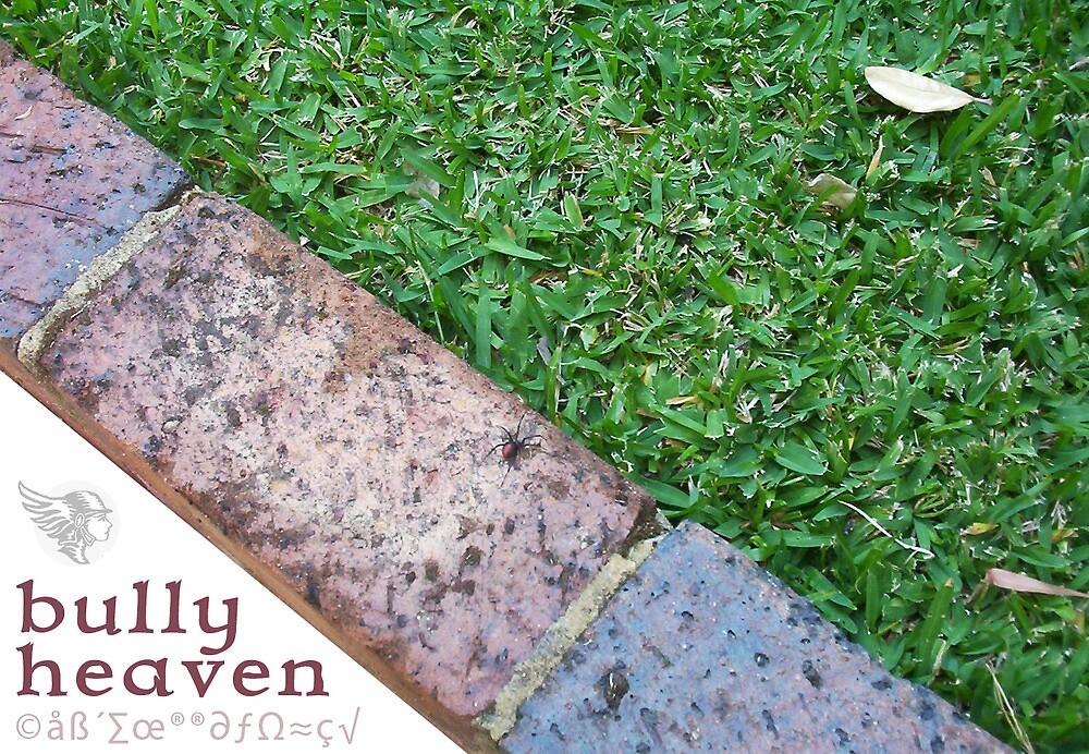 Bully Heaven - Loose Redbacks In The Garden by Robert Phillips