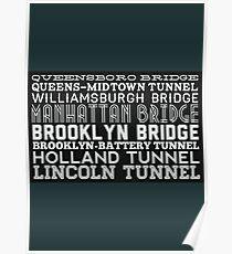 Bridge & Tunnel Poster