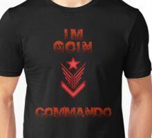 Killing Floor - Im Going Commando Unisex T-Shirt