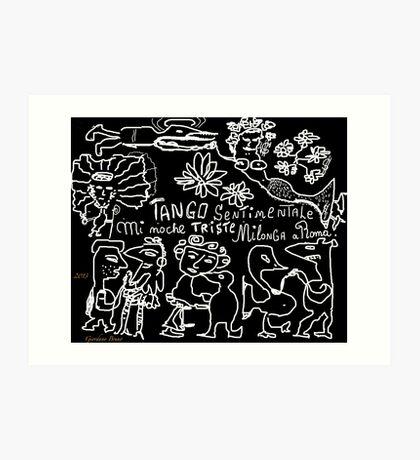 """Tango sentimentale """" Mi noche triste"""" , Milonga a Roma Anno Domini 2013 . Happening. by Andrzej Goszcz . Author:  Andrzej Goszcz , nickname """" Brown Sugar"""" . Art Print"""