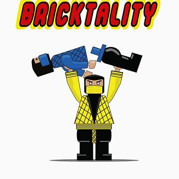 BRICKTALITY!! by Krakenstein