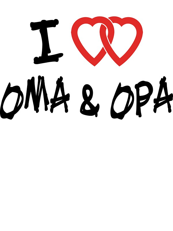 Quot I Love Oma Amp Opa Quot Stickers By Holidayt Shirts Redbubble