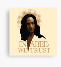 In Abed We Trust Canvas Print