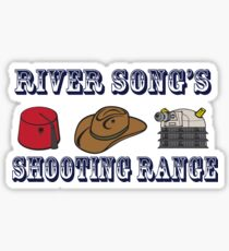 Dr. Who River Song's shooting range Sticker