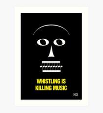 """Whistling Is Killing Music,"" 1981 Art Print"