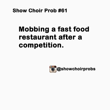 Show Choir Prob #61 by ShowChoirProb