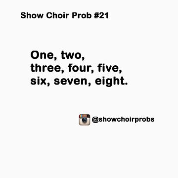 Show Choir Prob #21 by ShowChoirProb