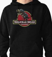 Walking With Dead Dinosaurs Pullover Hoodie
