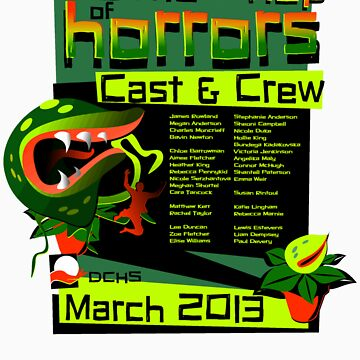 CAST & CREW - Little Shop of Horrors - DCHS 2013 by trekspanner
