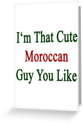 I'm That Cute Moroccan Guy You Like by supernova23